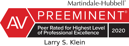 Martindale-Hubbell AV Preeminent Peer Rated for Highest Level of Professional Excellence 2020 Larry S. Klein